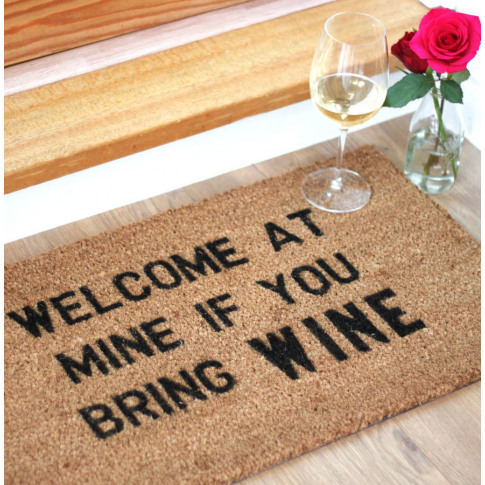 'Welcome At Mine If You Bring Wine' Doormat