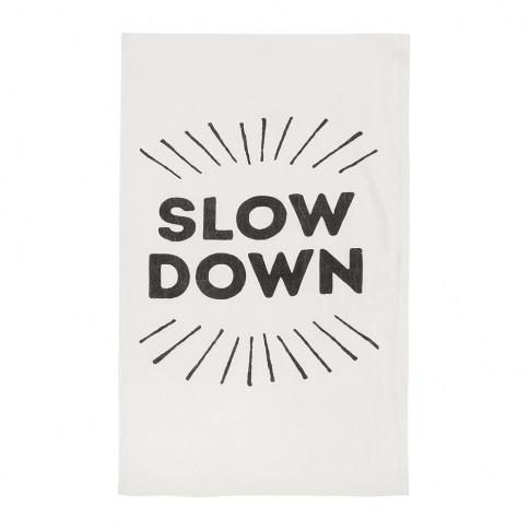 Sir/Madam - Slow Down Linen Tea Towel